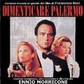 ENNIO MORRICONE-Dimenticare Palermo/The Palermo Connection-'90 OST-NEW CD