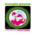 Stelvio Cipriani-La moglie giovane-'74 THILLER OST-NEW CD