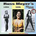 V.A.-Russ Meyer's V.1-Lorna / Vixen / Faster,Pussycat!Kill!Kill!-NEW LP