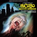 Stelvio Cipriani-Incubo sulla città contaminata-'80 OST-NEW CD
