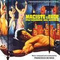 Francesco De Masi-Maciste l'eroe più grande del mondo-OST-NEW CD