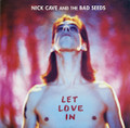 Nick Cave And The Bad Seeds-Let Love In-'93-NEW LP