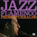 Pedro Iturralde-Jazz Flamenco 1+2-'67/68 Jazz,Latin,Flamenco-NEW CD