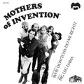 Frank Zappa/Mothers Of Invention-Why Don'cha Do Me Right/Big Leg Emma-NEW 7""