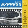 V.A.-BALKAN EXPRESS-Yugoslavian Rare Jazz/Fusion GEMS-NEW CD 8850