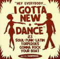 Gotta New Dance-23 Soul-Funk-Latin Torpedoes CD
