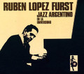 Ruben Lopez Furst-Jazz Argentino En La Universidad-CD