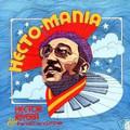 HECTOR RIVERA-HECTO-MANIA-LATIN SOUL-NEW LP