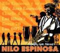 Nilo Espinosa/Bossa 70/Hiltons/Nil's Jazz Ensemble-Shaken,Not Stirred-NEW CD