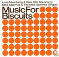 Mike Sammes Singers-Music For Biscuits-60s AD MUSIC British vocal groups-new CD