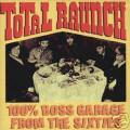 Total Raunch 100% Boss Garage-Various Artists-NEW CD