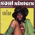 Soul Sisters-Sights&Sounds African-American Underground