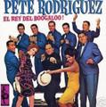 Pete Rodriguez-El Rey Del Boogaloo-60s Latin Soul-new CD