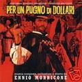 Ennio Morricone-A Fistful Of Dollars/Per Un Pugno Di Dollari-NEW CD