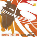 VA-NOW'S THE TIME-modern jazz compilation-Kevin LeGendre-NEW LP