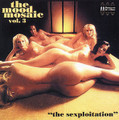 v.a.-Mood Mosaic v.3-'70s Wild Groovy Sexploitation Party-CD