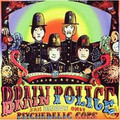 BRAIN POLICE-San Diego's only Psychedelic Cops-'68 California-NEW CD SHADOKS