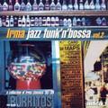 V.A.-Irma Jazz Funk'n'Bossa vol.2-JAZZ/FUNK-NEW LP