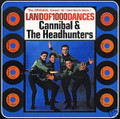 Cannibal & The Headhunters-Land Of 1000 Dances-Anthology Chicano Rock-NEW CD