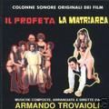 Armando Trovajoli-Il Profeta/La Matriarca-Italian OST-NEW CD