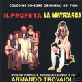 Armando Trovajoli-Il Profeta/La Matriarca-Italian OST