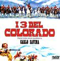 Carlo Savina-I Tre Del Colorado/CANADIAN WILDERNESS-'65 WESTERN OST-NEW CD