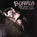 Buffalo-Only Want You For Your Body-74 Psych Hard Rock,Heavy Metal-NEW LP AKARMA