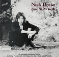NICK DRAKE-TIME OF NO REPLY-Folk Rock Acoustic-NEW LP