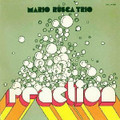 Mario Rusca Trio-Reaction-'74 ITALIAN Post Bop Jazz-NEW LP