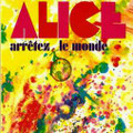 ALICE-Arrétez le monde-'72 French Prog Psych-NEW LP