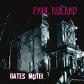 PAUL ROLAND-Bates motel-gothic-spaced-out psych-NEW LP