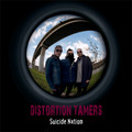 "DISTORTION TAMERS-Suicide nation-Greek Garage Rock-NEW 7"" special edition"