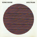SONIC BOOM-SPECTRUM-'88 gentle space rock masterpiece-NEW CD