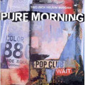 Pure Morning-Two Inch Helium Buddah-'96 UK Alternative Indie Rock-‎LP