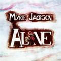 MYKE JACKSON-Alone-''Felt''-'75 psychedelic folk,power pop,lounge-rock-NEW LP