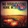 NO MAN'S LAND-Home in the sky-Greek Psych Rock-NEW CD