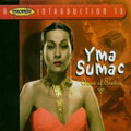 Yma Sumac-A Proper Introduction To Yma Sumac-Queen Of Exotica-NEW CD