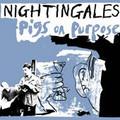 The Nightingales-Pigs on Purpose-'82 UK New Wave,Indie Rock-NEW LP