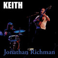 "Jonathan Richman-Keith/They Showed Me The Door To Bohemia-NEW 7"" SINGLE"