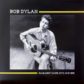 Bob Dylan-Gaslight, NYC, Sept. 6th, 1961-NEW LP