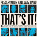 Preservation Hall Jazz Band-That's It!-Jazz Dixieland-NEW LP 180gr MOV