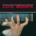 LUIZ BONFA-Brazil's King Of Bossa Nova And Guitar-'62 ROOTS OF BOSSA-NEW LP