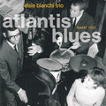 Elsie Bianchi Trio-Atlantis Blues-'62 Jazz-NEW CD DIGIPACK