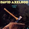 David Axelrod-Heavy Axe-'74 Fusion,Psychedelic Rock,Funk-NEW LP