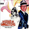 Piero Umiliani-La Legge Dei Gangsters-Crime Jazz OST-NEW 2CD
