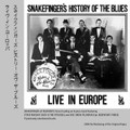 Snakefinger-Snakefinger's History Of The Blues Live In Europe-NEW CD