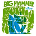 The Bigroup-Big Hammer-'71 Jazz/Funk/Soul-NEW LP