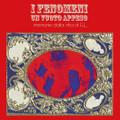 I Fenomeni-Un Vuoto Appeso-Italian Psych Rock-NEW LP