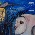 DODSON AND FOGG-​ROAMING-UK Acid Prog Folk-NEW CD