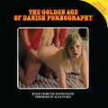 Alex Puddu-The Golden Age Of Danish Pornography-NEW LP